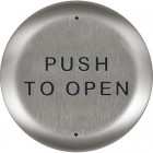 "10PBR45 BEA push plate, stainless 4.5"" round w/""Push to Open"" text"