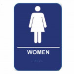 "W68 Cal-Royal Restroom Sign, WOMEN's 6"" X 8"" ADA Tactile & Braille"