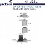 """41-J25L Jackson 3/4"""" Offset Pivot Set - Flush w/ Frame Face - LH"""