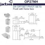 "OP27NH Jackson 3/4"" Offset Pivot Set - Flush w/ Frame Face"