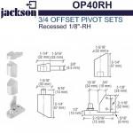 "OP40RH Jackson 3/4"" Offset Pivot Set - Recessed 1/8"" - RH"
