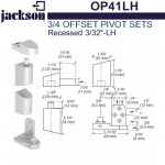 "OP41LH Jackson 3/4"" Offset Pivot Set - Recessed 3/32"" - LH"
