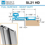 SL21 HD 95 Select Hinges Full Surface Hinge, Swing Clear, For Doors Less Than 2""