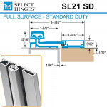 SL21 SD 95 Select Hinges Full Surface Hinge, Swing Clear, For Doors Less Than 2""