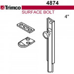 """4874 Trimco 4"""" Surface Bolt"""